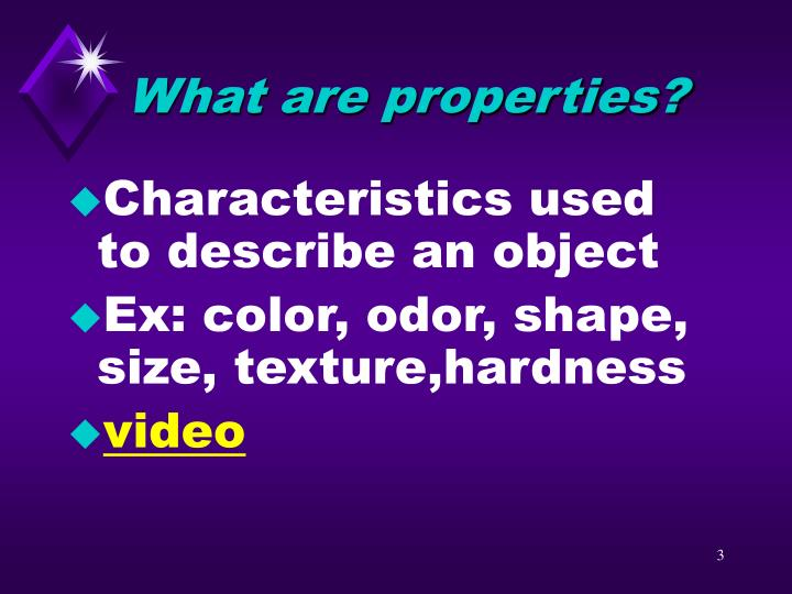 What are properties?