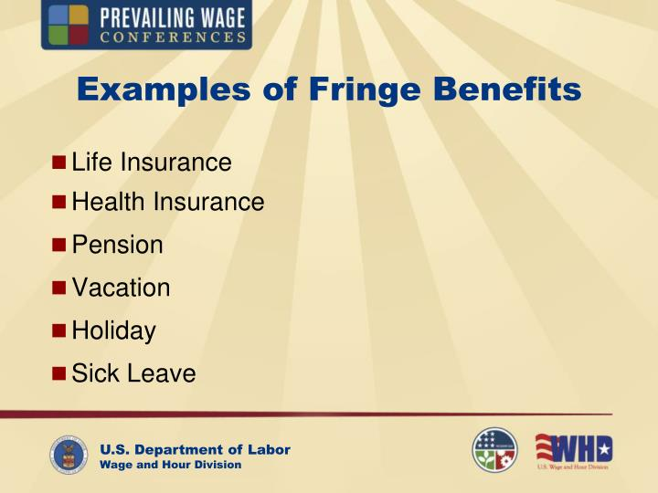 Examples of Fringe Benefits