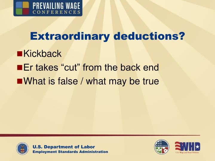 Extraordinary deductions?