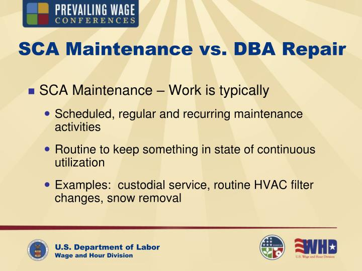 SCA Maintenance vs. DBA Repair