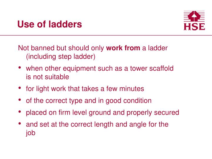 Use of ladders