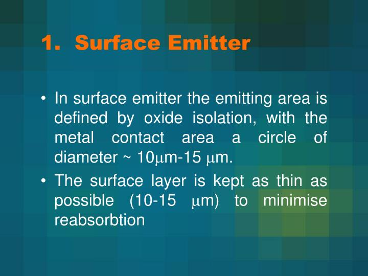 1.  Surface Emitter
