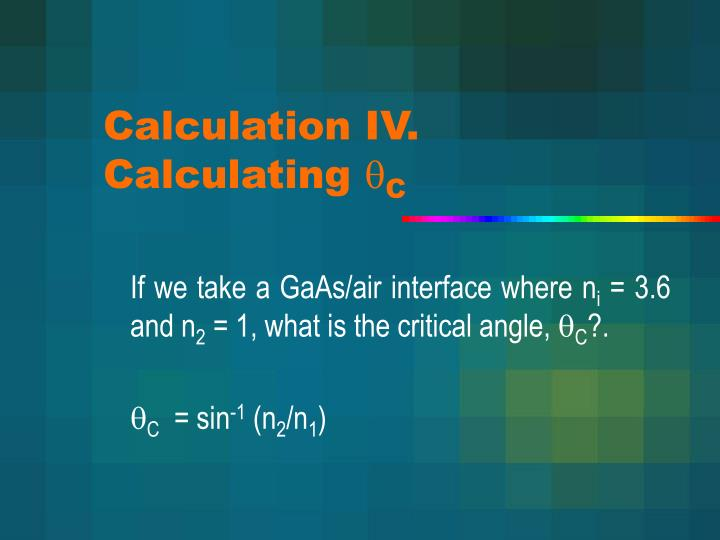 Calculation IV. Calculating