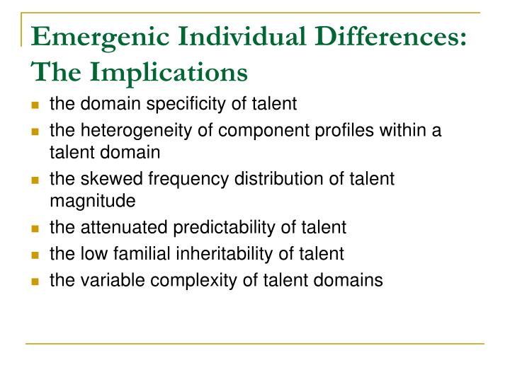 Emergenic Individual Differences: The Implications