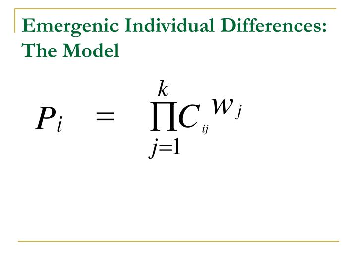 Emergenic Individual Differences: The Model
