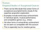 nurture empirical studies of exceptional creators