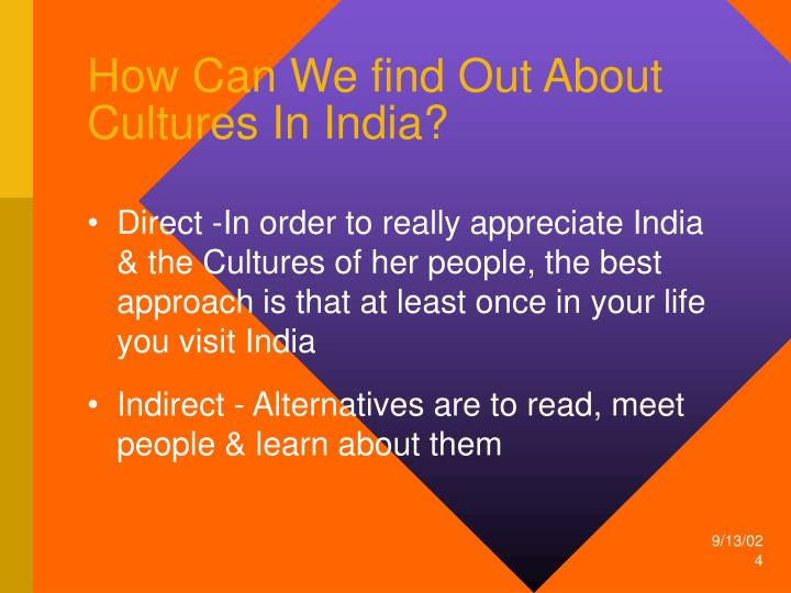 How Can We find Out About Cultures In India?