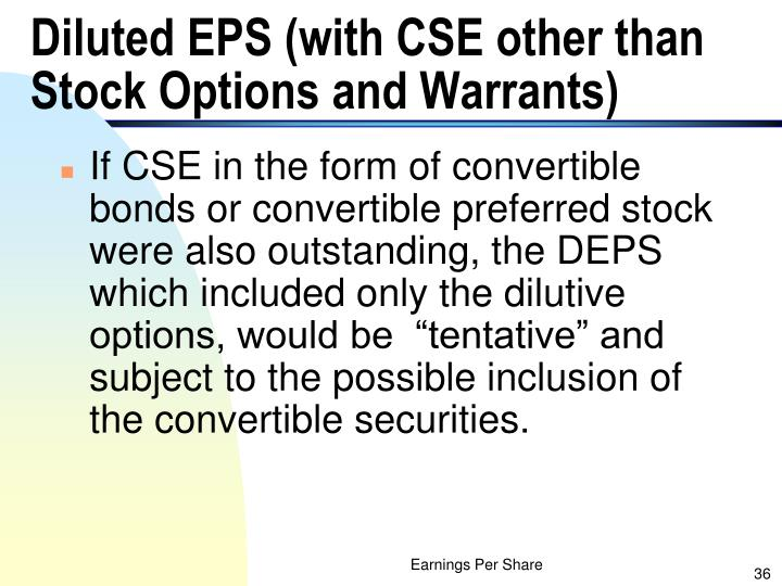 Diluted EPS (with CSE other than Stock Options and Warrants)
