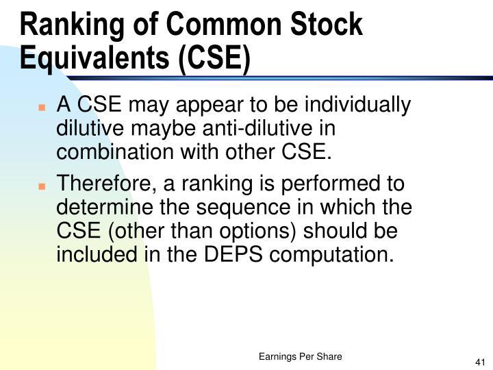 Ranking of Common Stock Equivalents (CSE)