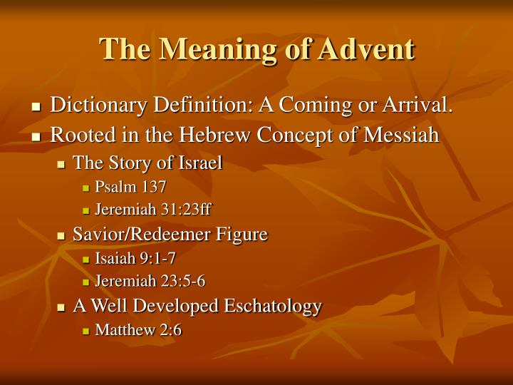 The Meaning of Advent