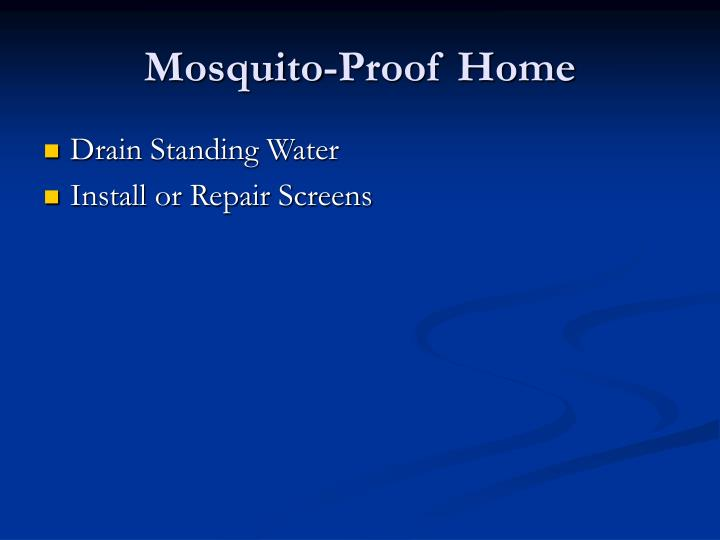 Mosquito-Proof Home