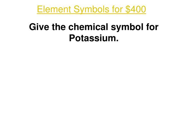 Element Symbols for $400