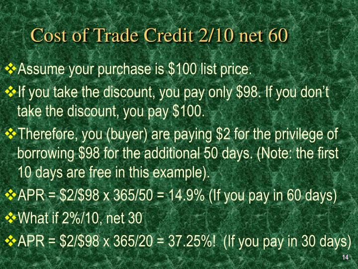 Cost of Trade Credit 2/10 net 60