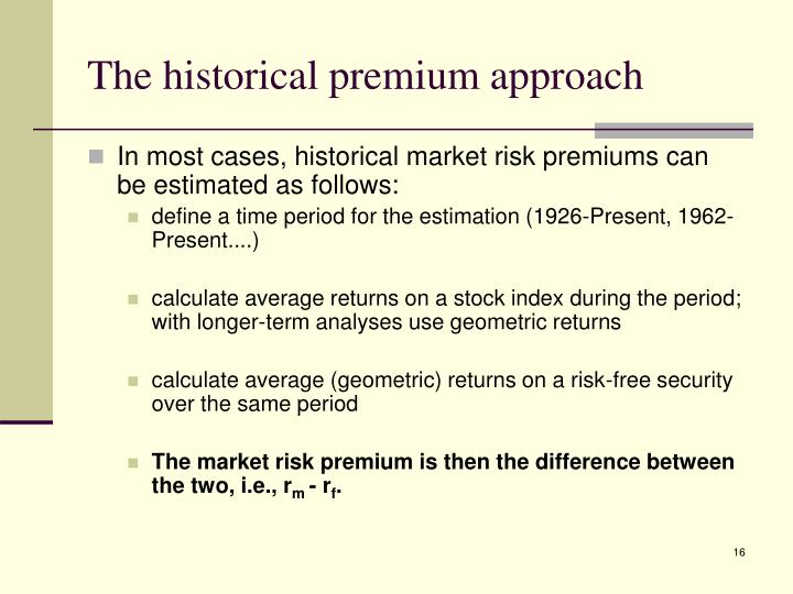 The historical premium approach