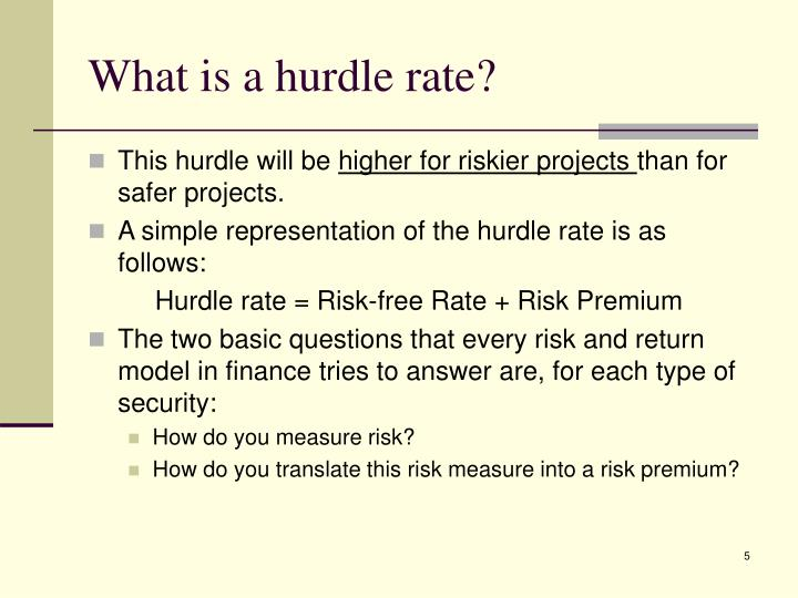 What is a hurdle rate?