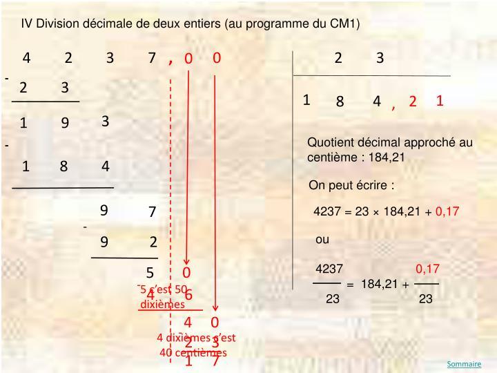 IV Division décimale de deux entiers (au programme du CM1)