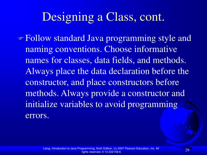 Designing a Class, cont.