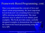 framework based programming cont