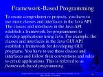 framework based programming