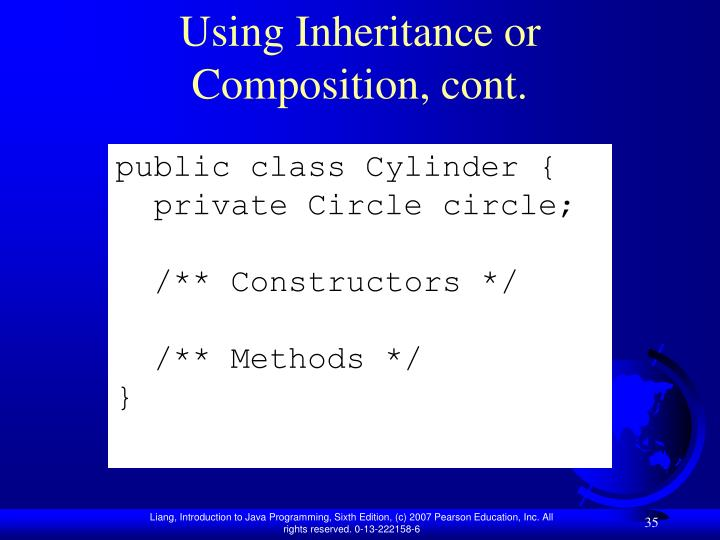 Using Inheritance or Composition, cont.