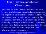 using interfaces or abstract classes cont1