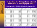 calculating the principal and interest separation of a mortgage contd