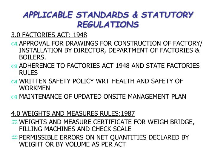 APPLICABLE STANDARDS & STATUTORY REGULATIONS