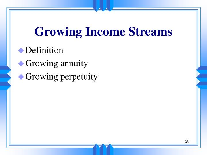 Growing Income Streams