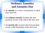 ordinary annuities and annuities due