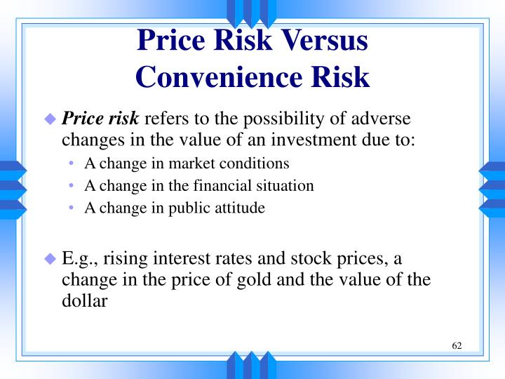 Price Risk Versus