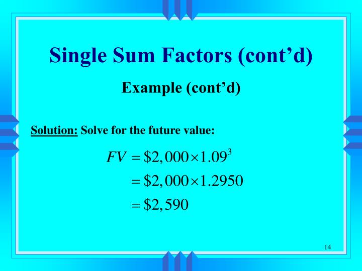 Single Sum Factors (cont'd)