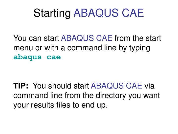 Starting abaqus cae