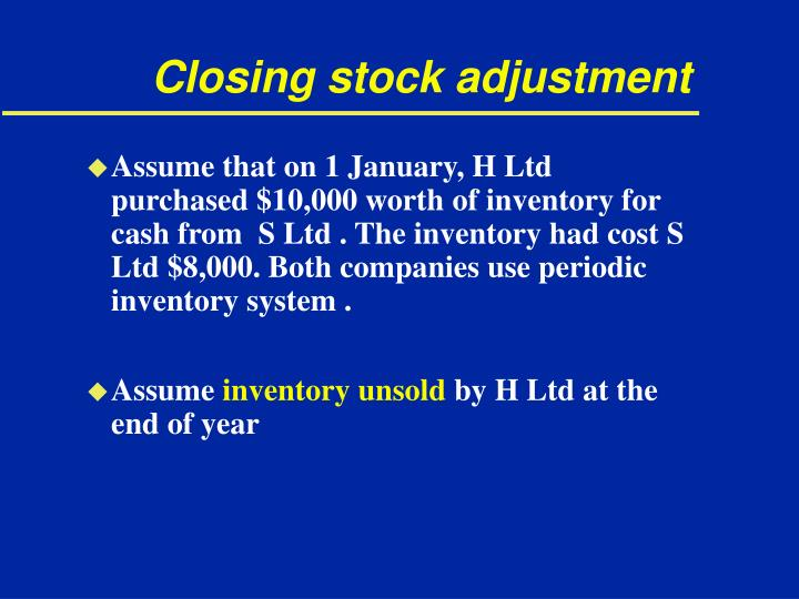 Closing stock adjustment