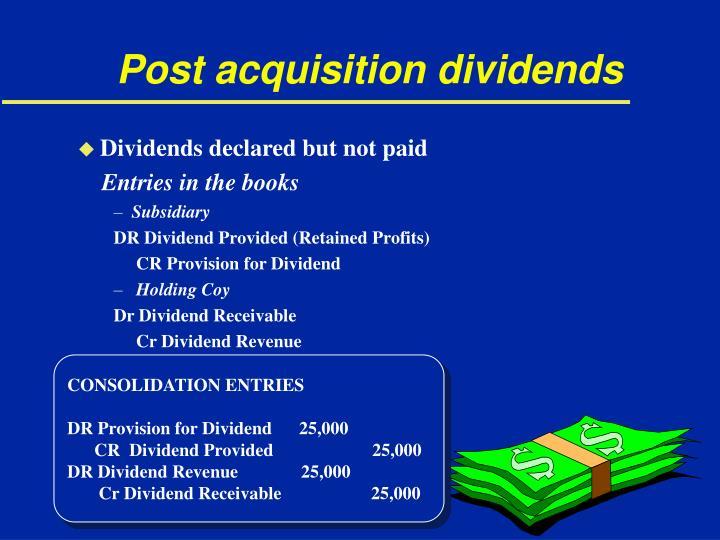 Post acquisition dividends