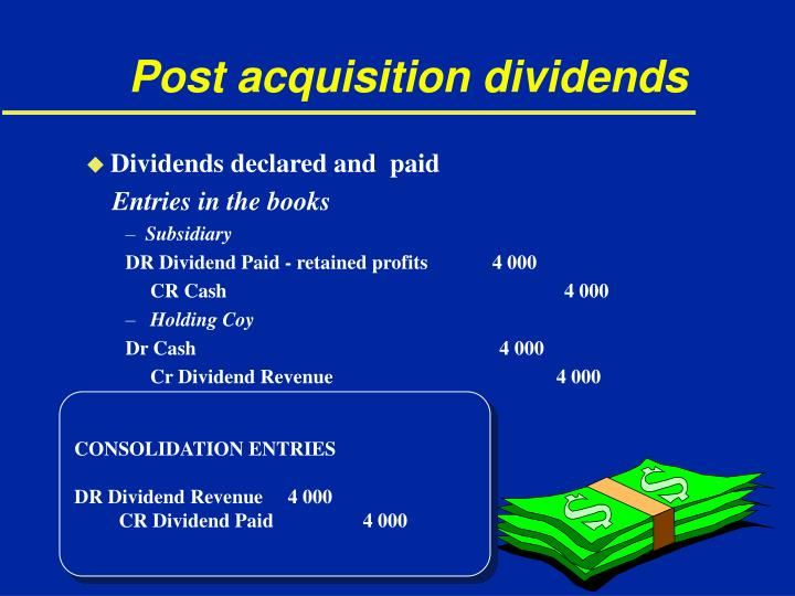 Post acquisition dividends