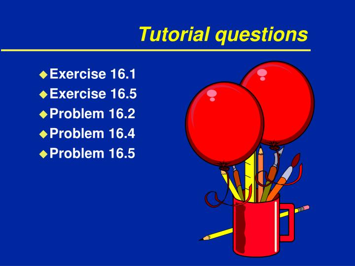 Tutorial questions