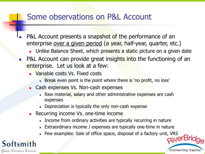 Some observations on P&L Account