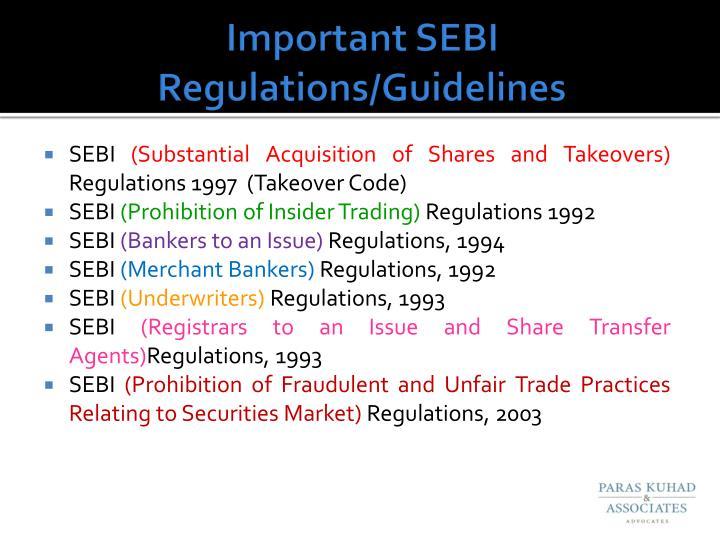 Important SEBI Regulations/Guidelines