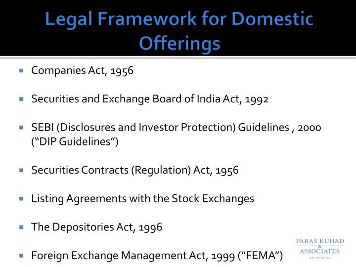 Legal Framework for Domestic Offerings