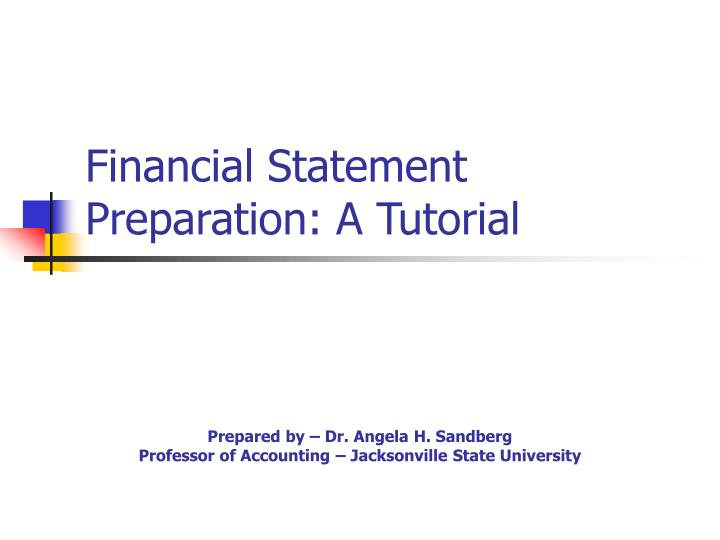 Financial statement preparation a tutorial
