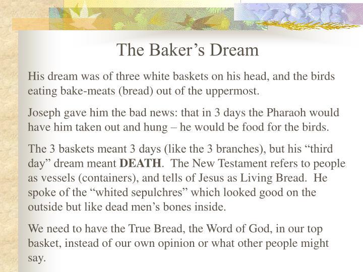The Baker's Dream