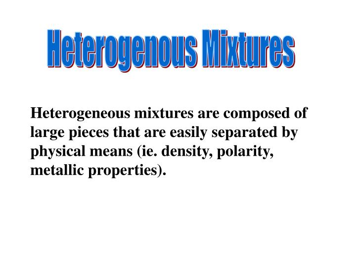 Heterogenous Mixtures