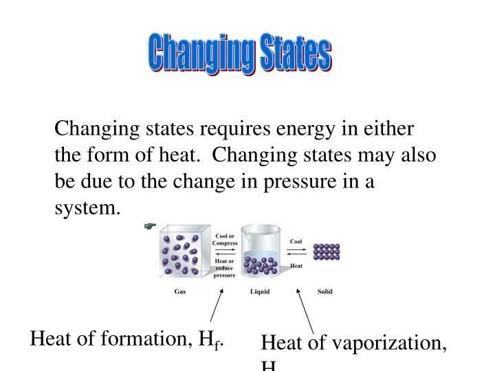 Changing States