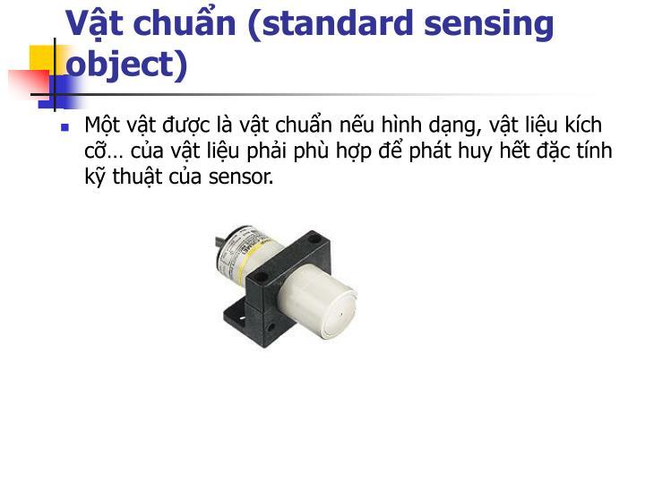 Vật chuẩn (standard sensing object)