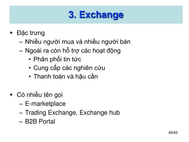 3. Exchange