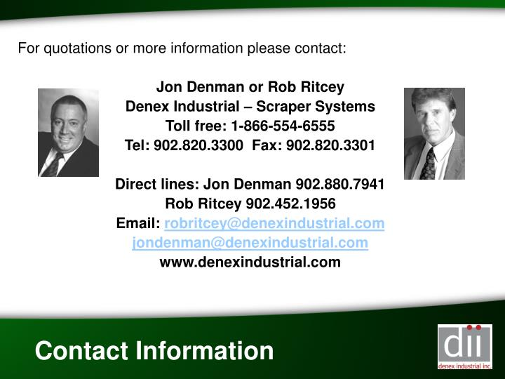 For quotations or more information please contact: