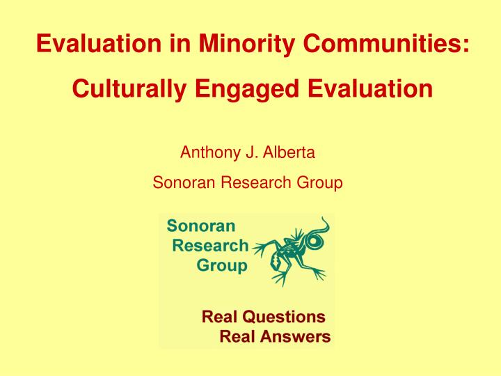 Evaluation in Minority Communities: