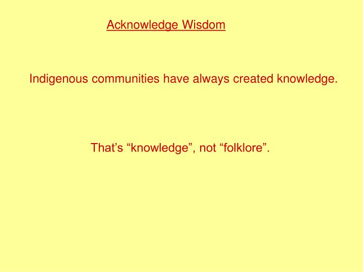 Acknowledge Wisdom