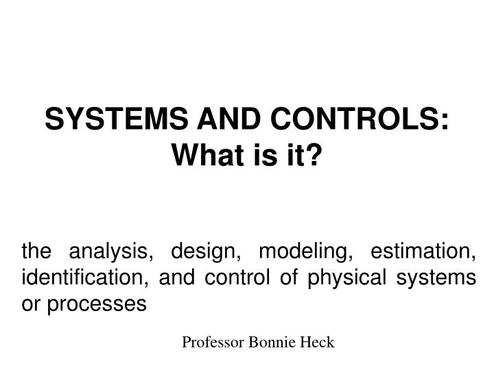 SYSTEMS AND CONTROLS: