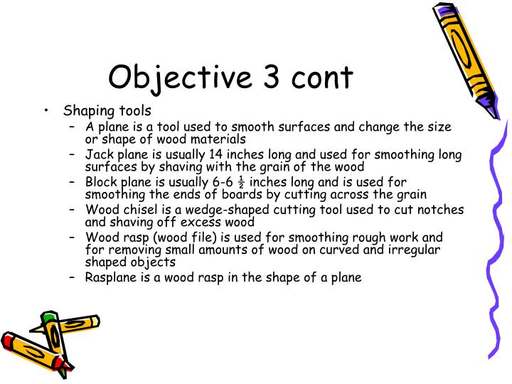 Objective 3 cont